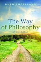 The Way of Philosophy: An Introduction