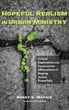 Hopeful Realism in Urban Ministry