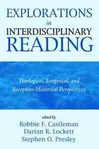 Explorations in Interdisciplinary Reading by Robbie F. Castleman
