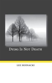 Dying Is Not Death