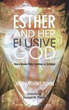 Esther and Her Elusive God