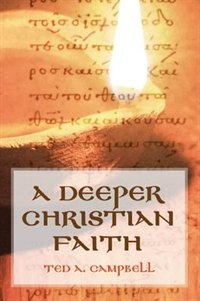 A Deeper Christian Faith