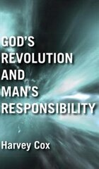 God's Revolution and Man's Responsibility
