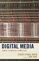 Digital Media: Human-technology Connection