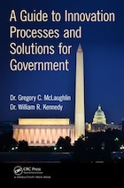 A Guide To Innovation Processes And Solutions For Government