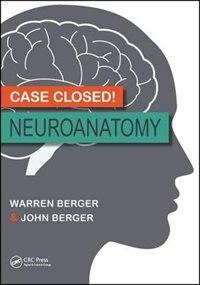 Case Closed! Neuroanatomy
