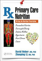 Primary Care Nutrition: Writing The Nutrition Prescription