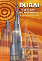 Dubai - The Epicenter Of Modern Innovation: A Guide To Implementing Innovation Strategies