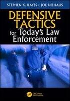 Defensive Tactics For Today¿s Law Enforcement