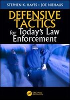 Defensive Tactics For Today¿s Law Enforcement