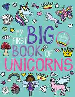My First Big Book of Unicorns by Little Bee Books