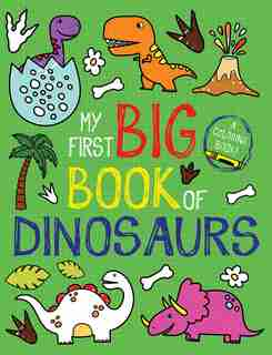My First Big Book of Dinosaurs by Little Bee Books