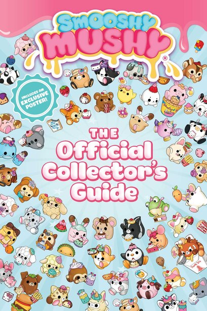 Smooshy Mushy: The Official Collector's Guide by BuzzPop