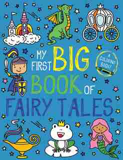 My First Big Book Of Fairy Tales by Little Bee Books