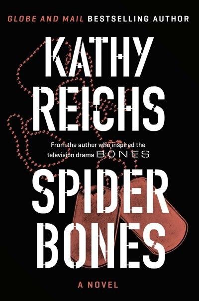 Spider Bones: A Novel by Kathy Reichs