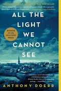 Book All the Light We Cannot See: A Novel by Anthony Doerr