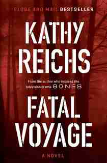 Fatal Voyage: A Novel by Kathy Reichs