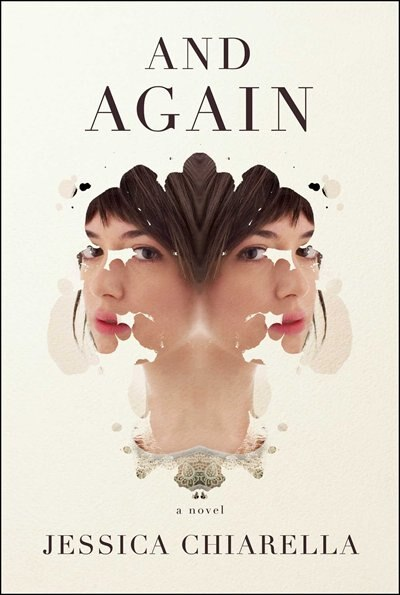 And Again: A Novel by Jessica Chiarella