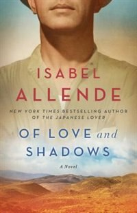 Of Love and Shadows: A Novel by ISABEL ALLENDE