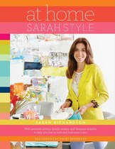 Book At Home: Sarah Style by Sarah Richardson