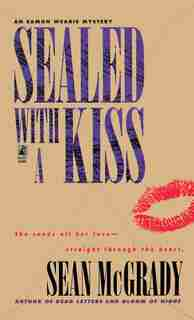 SEALED WITH A KISS: SEALED WITH A KISS by Sean McGrady