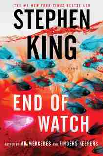 End of Watch: A Novel by Stephen King