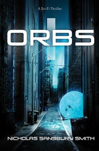 Orbs: A Science Fiction Thriller