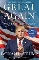 Book Great Again: How to Fix Our Crippled America by Donald J. Trump