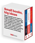 TED Books Box Set: The Creative Mind: The Art of Stillness, The Future of Architecture, and Judge…