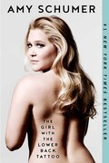 Book The Girl with the Lower Back Tattoo by Amy Schumer