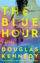 The Blue Hour: A Novel