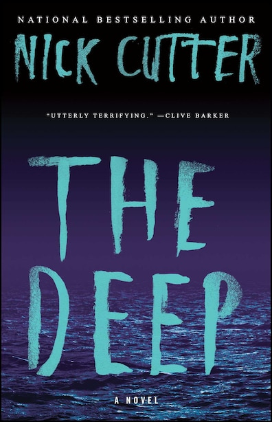 The Deep: A Novel by Nick Cutter