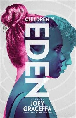 Book Children of Eden: A Novel by Joey Graceffa