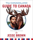 Book The Canadaland Guide to Canada by Jesse Brown