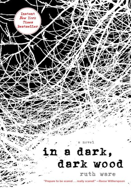 In A Dark, Dark Wood de Ruth Ware