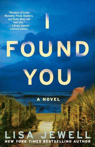 I Found You: A Novel by Lisa Jewell