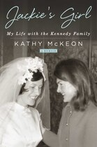 Book Jackie's Girl: My Life with the Kennedy Family by Kathy McKeon