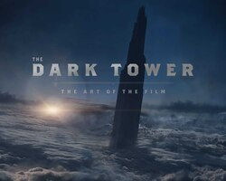 The Dark Tower: The Art of the Film: The Art of the Film