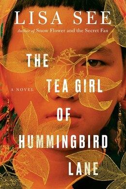 Book The Tea Girl of Hummingbird Lane by Lisa See