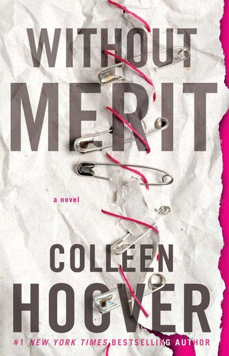 Without Merit: A Novel by Colleen Hoover