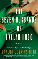 Book The Seven Husbands of Evelyn Hugo: A Novel by Taylor Jenkins Reid