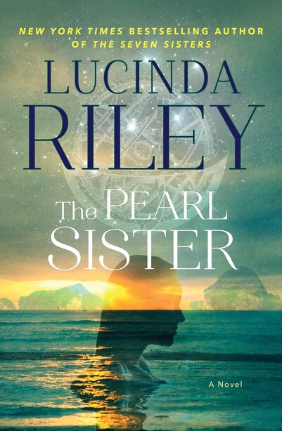The Pearl Sister: Book Four by Lucinda Riley