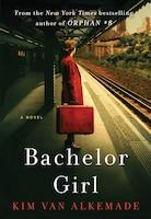 Bachelor Girl: A Novel by the Author of Orphan #8