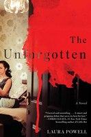 The Unforgotten: A Novel