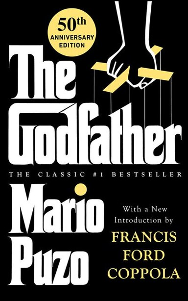 The Godfather: 50th Anniversary Edition by Mario Puzo
