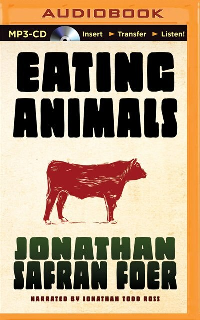 the consequences of eating meat in let them eat dog by jonathan foer Transcript of let them eat dog let them eat dog techniques the author uses  jonathan safran foer is a jewish american author who wrote his first novel which was everything is illuminated he was 25 when he was critically acclaimed  long conflicted of his ethics of eating meat, he was inspired by his first child's birth to further.