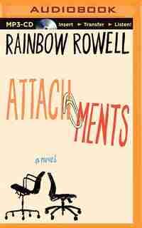Attachments: A Novel by Rainbow Rowell