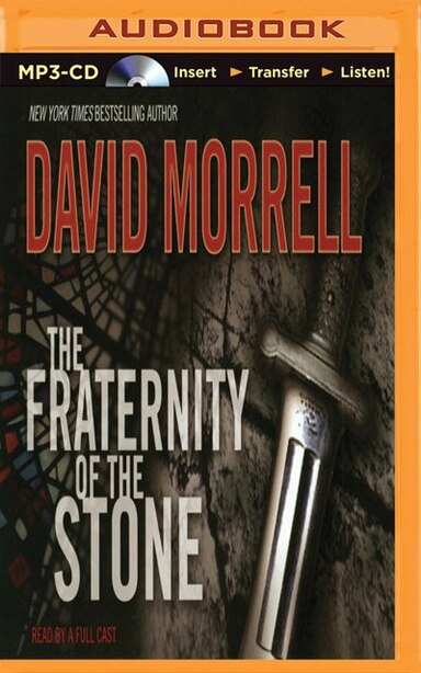 The Fraternity Of The Stone by DAVID MORRELL