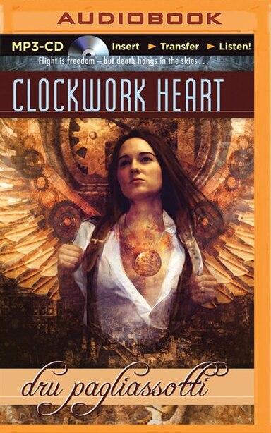 Clockwork Heart by Dru Pagliassotti