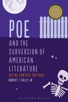 Poe and the Subversion of American Literature: Satire, Fantasy, Critique